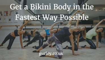 Get a Bikini Body in the Fastest Way Possible