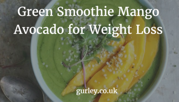 Green Smoothie Mango Avocado for Weight Loss